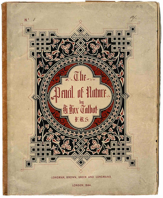 Cover of fascicle 1 of The Pencil of Nature, 1844, William Henry Fox Talbot © National Media Museum, Bradford / SSPL. Creative Commons BY-NC-SA