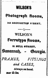 This advertisement for Wilson's Ferrotype Rooms appeared in the June 7, 1873 issue of the Thomasville [GA] Times, on page one.